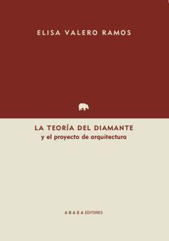 LA TEORÍA DEL DIAMANTE Y EL PROYECTO DE ARQUITECTURA