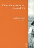 CAMPESINOS, ARTESANOS Y TRABAJADORES, VOL. II. ACTAS DEL IV CONGRESO DE HISTORIA SOCIAL DE ESPA