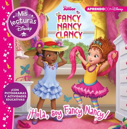 HOLA, SOY FANCY NANCY!.