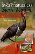 RUTAS PARA VER AVES Y NATURALEZA EN SIERRA MORENA : SIERRA DE ARACENA Y PICOS DE AROCE