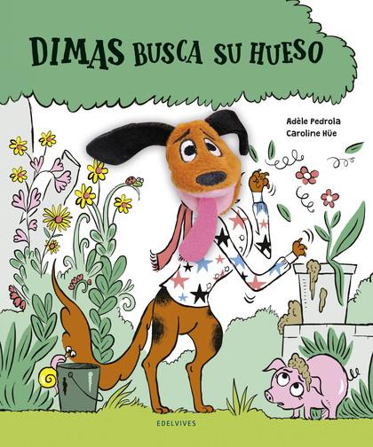 DIMAS BUSCA SU HUESO.