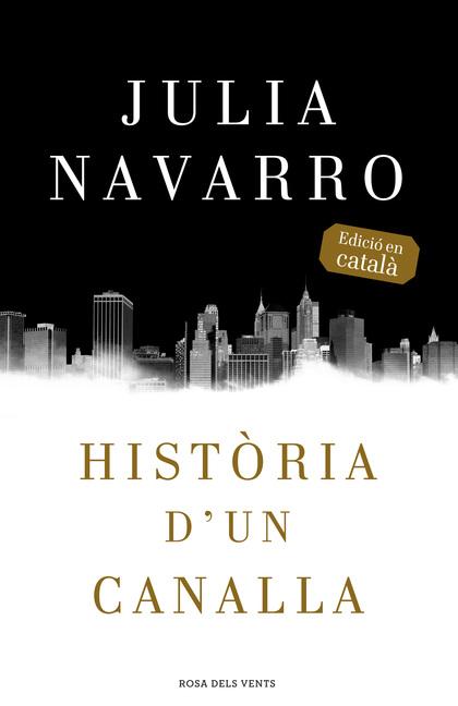HISTÒRIA D´UN CANALLA.