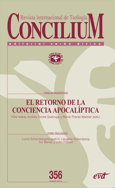 EL RETORNO DE LA CONCIENCIA APOCALÍPTICA. CONCILIM 356