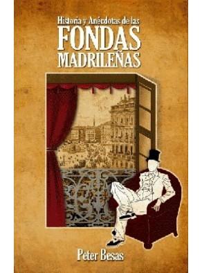 HISTORIAS Y ANÉCDOTAS DE LAS FONDAS MADRILEÑAS
