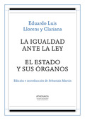 LA IGUALDAD ANTE LA LEY  EL ESTADO Y SUS ÓRGANOS