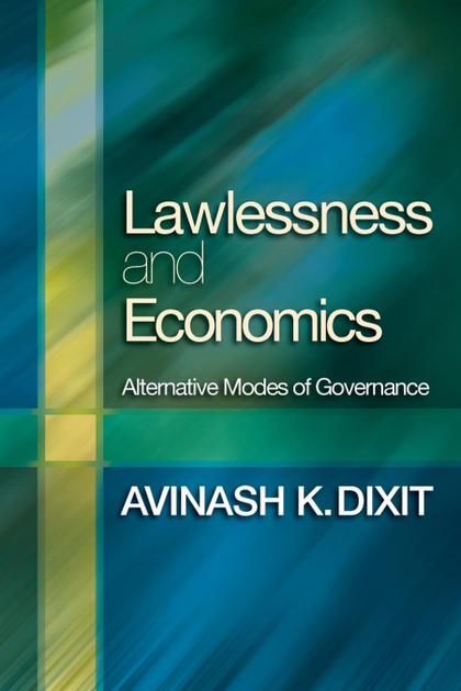 LAWLESSNESS AND ECONOMICS. ALTERNATIVE MODES OF GOVERNANCE