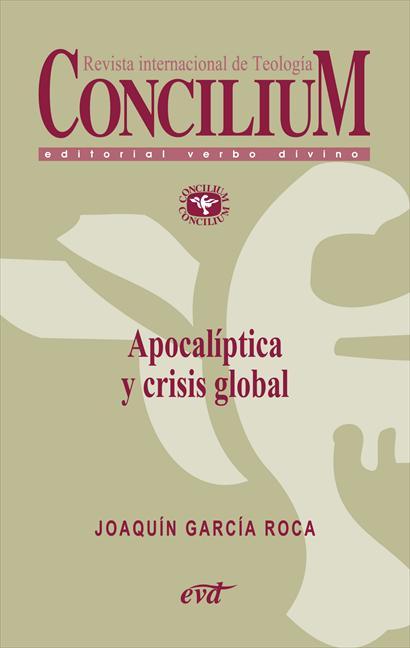 APOCALÍPTICA Y CRISIS GLOBAL. CONCILIUM 356 (2014)
