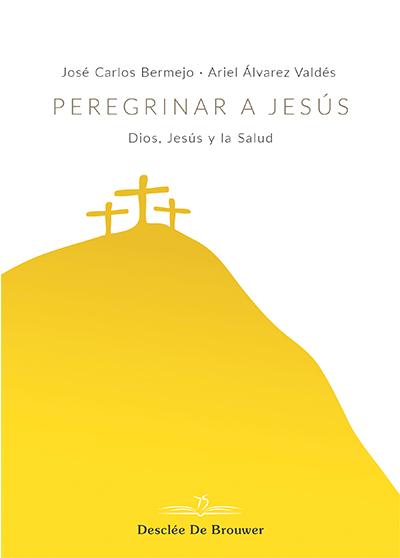 PEREGRINAR A JESUS