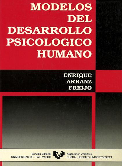 MODELOS DEL DESARROLLO PSICOLOGICO HUMANO