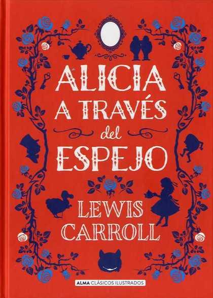 ALICIA A TRAVÉS DEL ESPEJO.