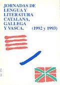 ACTAS V Y VI JORNADAS LENGUA Y LITERATURA CATALANA, GALLEGA Y VASCA