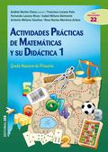 ACTIVIDADES PRÁCTICAS DE MATEMÁTICAS Y SU DIDÁCTICA 1 : GRADO MAESTRO DE PRIMARIA