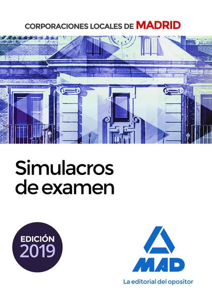 SIMULACROS DE EXAMEN PARA CORPORACIONES LOCALES DE MADRID.