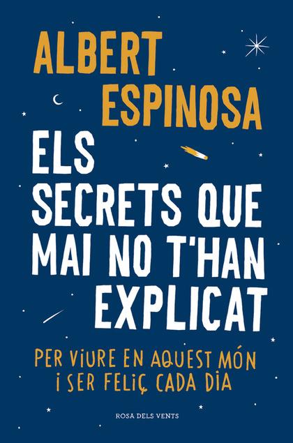 ELS SECRETS QUE MAI NO T´HAN EXPLICAT