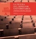 LA FIGURA EL DEFENSOR UNIVERSITARIO : GARANTÍA DE DERECHOS, LIBERATADES Y CALIDAD EN LAS UNIVER