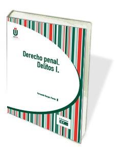 DERECHO PENAL. DELITOS I.