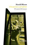 ENSAYISTAS Y PROFETAS : EL CANON DEL ENSAYO