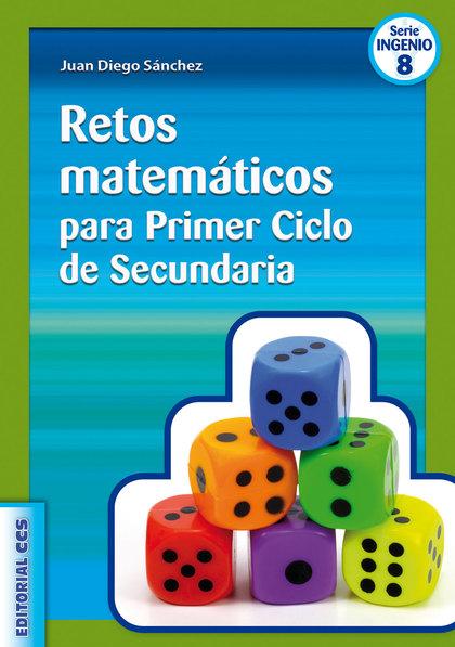 RETOS MATEMÁTICOS PARA PRIMER CICLO DE SECUNDARIA