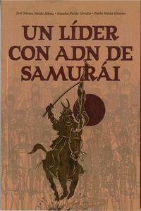 UN LÍDER CON ADN DE SAMURÁI.