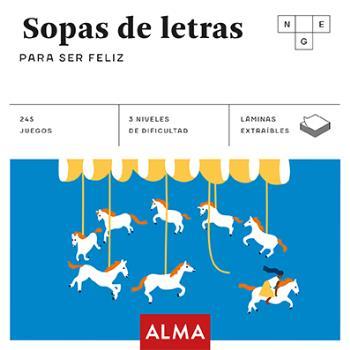 SOPAS DE LETRAS PARA SER FELIZ.