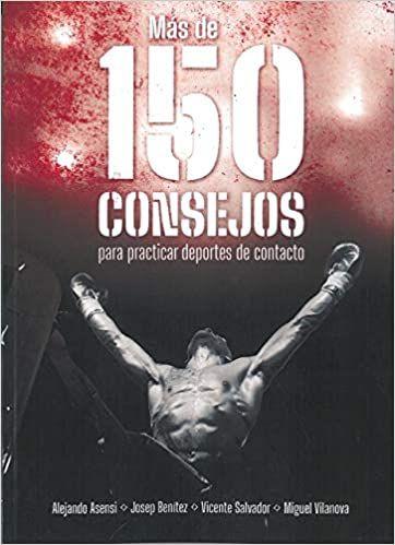 150 CONSEJOS PARA PRACTICAR DEPORTES DE CONTACTO