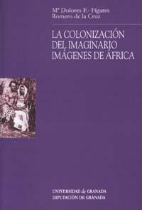 LA COLONIZACIÓN DEL IMAGINARIO, IMÁGENES DE ÁFRICA