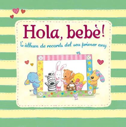 HOLA, BEBÈ!. L´ ÀLBUM DE RECORDS DEL SEU PRIMER ANY