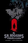 EL SR.HIGGINS VUELVE A CASA.