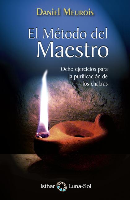 EL MÉTODO DEL MAESTRO                                                           OCHO EJERCICIOS