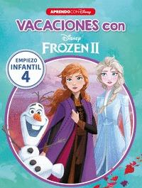 VACACIONES CON FROZEN II (LIBRO EDUCATIVO DISNEY CON ACTIVIDADES). EMPIEZO... INFANTIL 4