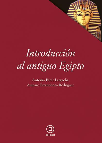 INTRODUCCIÓN AL ANTIGUO EGIPTO