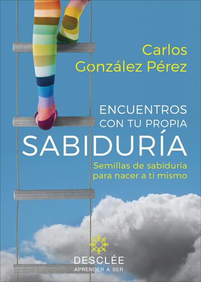 ENCUENTROS CON TU PROPIA SABIDURIA. SEMILLAS DE SABIDURIA