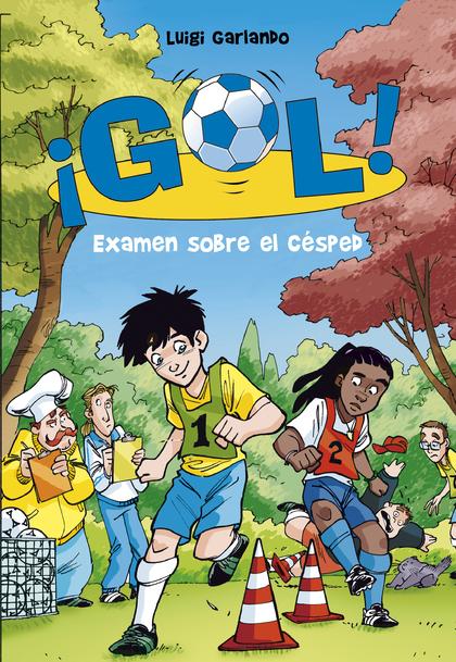 Examen sobre el césped (Serie ¡Gol! 22)