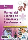 MANUAL TECNICO FARMACIA PARAFARMACIA TEST. TEMARIO GENERAL