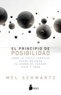 EL PRINCIPIO DE POSIBILIDAD                                                     CÓMO LA FÍSICA