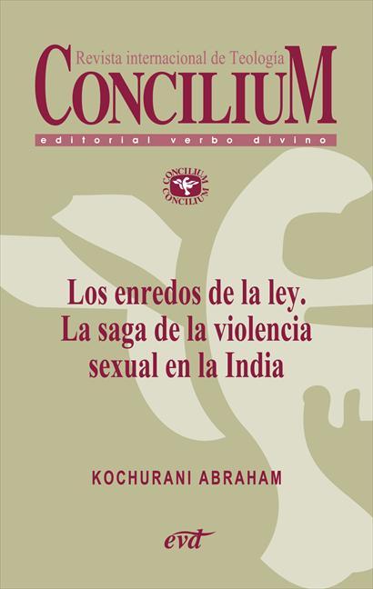Los enredos de la ley. La saga de la violencia sexual en la India. Concilium 358 (2014)