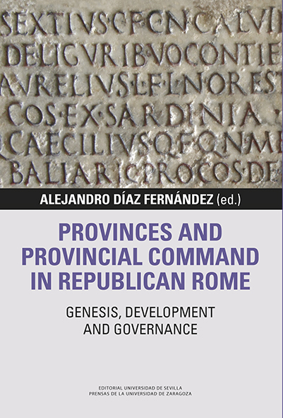 PROVINCES AND PROVINCIAL COMMAND IN REPUBLICAN ROME