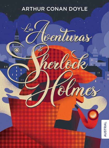 LAS AVENTURAS DE SHERLOCK HOLMES.