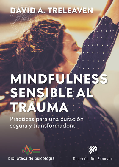 MINDFULNESS SENSIBLE AL TRAUMA