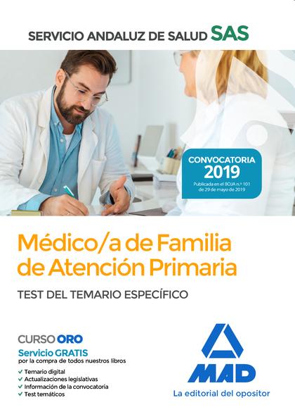 MEDICO/A DE FAMILIA DE ATENCION PRIMARIA SAS TEST DEL TEMARIO ESPECIFICO