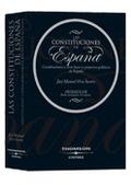 LAS CONSTITUCIONES DE ESPAÑA : CONSTITUCIONES Y OTRAS LEYES Y PROYECTOS POLÍTICOS DE ESPAÑA