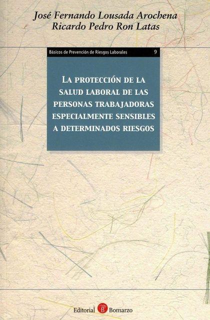 PROTECCION DE LA SALUD LABORAL DE LAS PERSONAS TRABAJADORAS.
