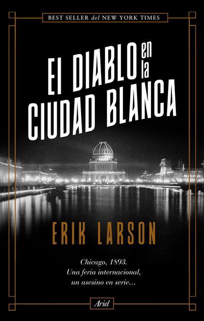 EL DIABLO EN LA CIUDAD BLANCA.