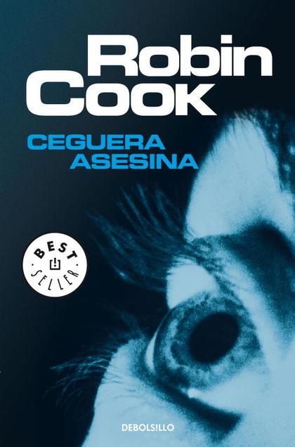 CEGUERA ASESINA