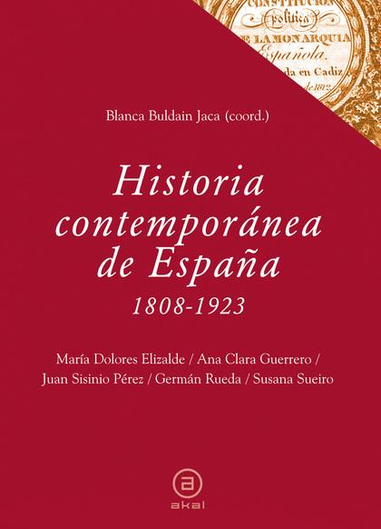 HISTORIA CONTEMPORÁNEA DE ESPAÑA, 1808-1923