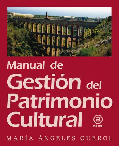 MANUAL DE GESTIÓN DEL PATRIMONIO CULTURAL.