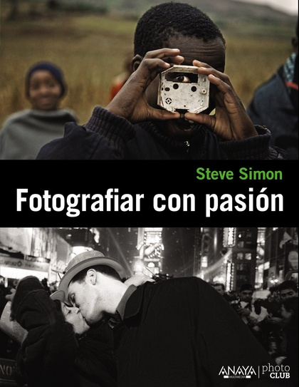 FOTOGRAFIAR CON PASIÓN