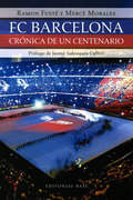 FÚTBOL CLUB BARCELONA, CRÓNICA DE UN CENTENARIO