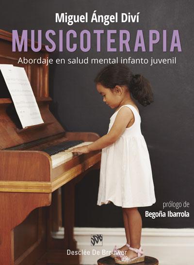 MUSICOTERAPIA. ABORDAJE EN SALUD MENTAL INFANTO JUVENIL.