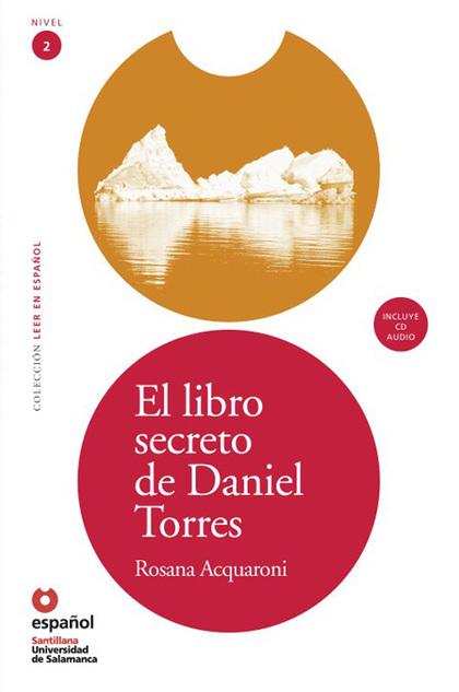 EL LIBRO SECRETO DE DANIEL TORRES, LEER EN ESPAÑOL, NIVEL 2